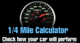 1/4 Mile Calculator - Check how your car will perform